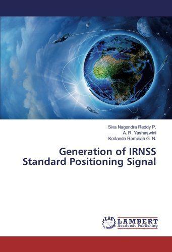 Generation of IRNSS Standard Positioning Signal