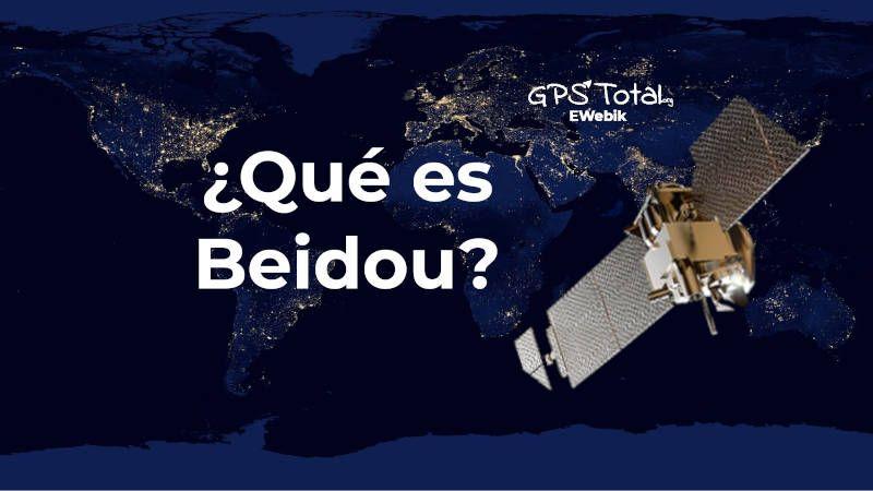 ¿Qué es el sistema Beidou?
