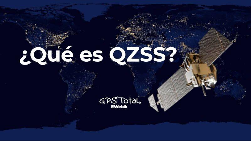¿Qué es el sistema QZSS?