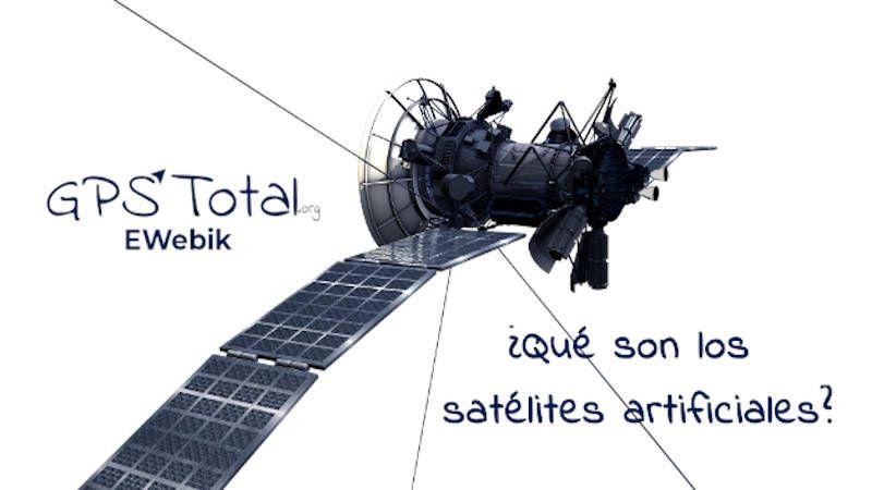 ¿Qué son los satélites artificiales?
