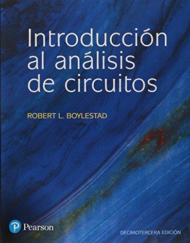 Introducción al análisis de circuitos 13 ed