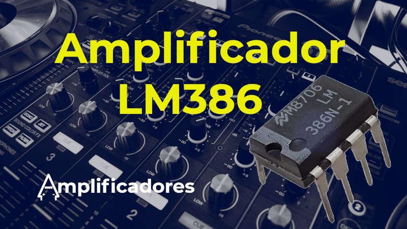 Integrado LM386: Funcionamiento, características y aplicaciones.