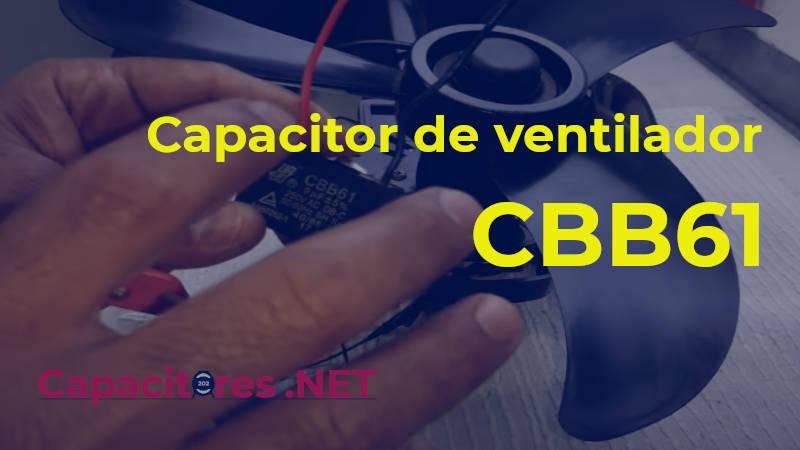 Capacitor de ventilador CBB61: venta, funciones y características principales.