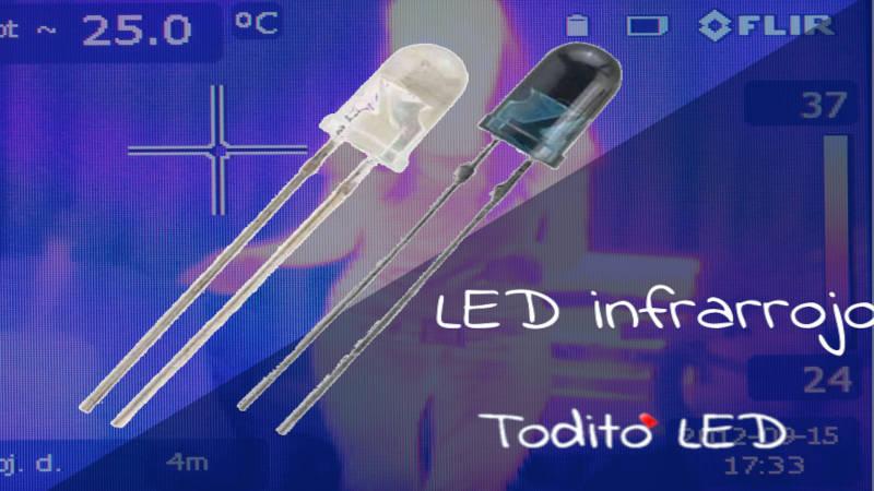 LED infrarrojos: características y funcionamiento del emisor y receptor de infrarrojo.