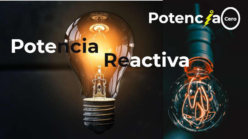 Potencia reactiva, aprende qué es y cómo se calcula