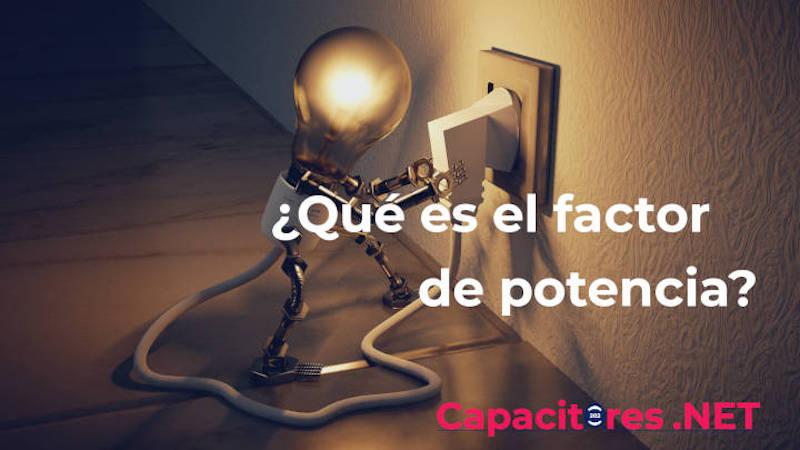 Beneficios de tener un alto factor de potencia (F.P.)