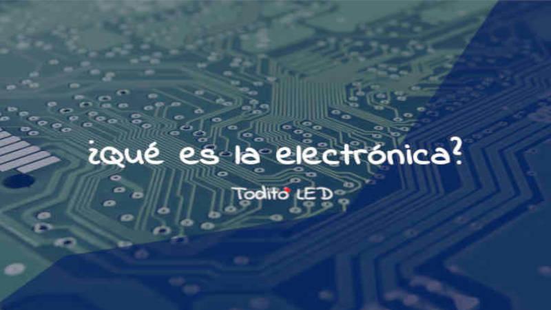 Curso básico de electrónica, aprende ¿Qué es la electrónica? Y mucho más