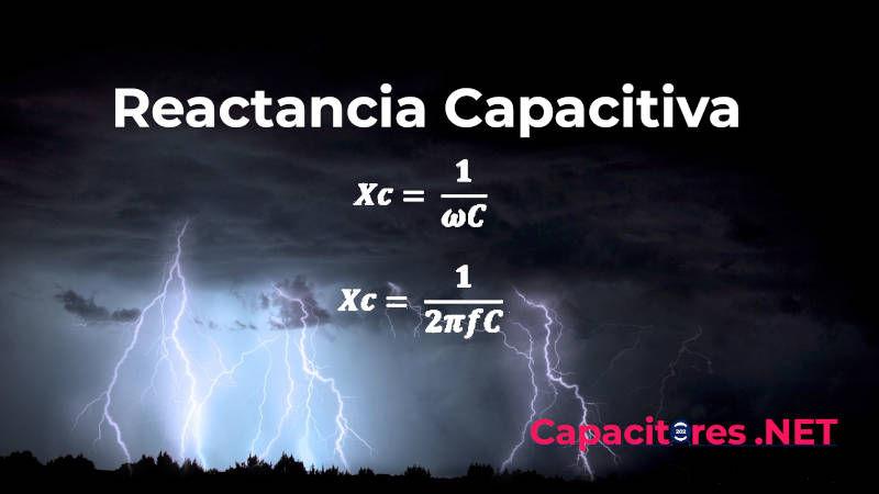 ¿Qué es la Reactancia Capacitiva y para qué sirve?