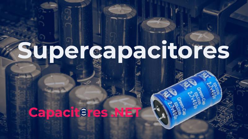 Supercapacitores, usos y aplicaciones