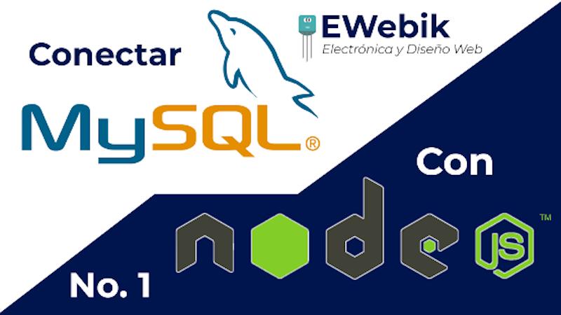 ¿Cómo conectar Node.js con MySQL? Y tener una página web con base de datos