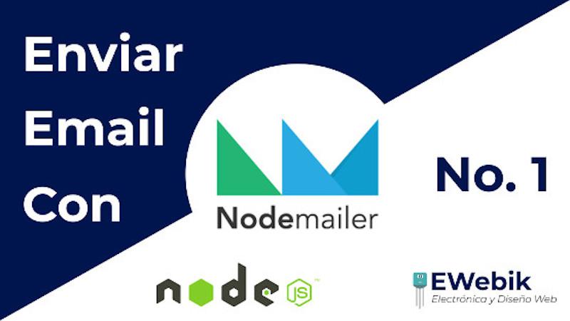¿Cómo enviar correos con nodemailer en Node.js?