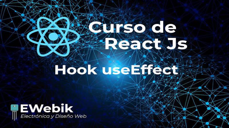 Hook useEffect, utilizando el Hook de efecto de forma correcta
