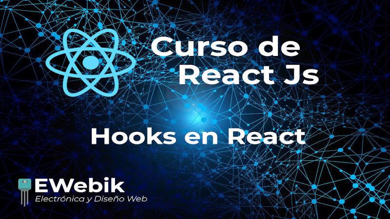Master de Hooks en React JS, características, reglas y usos