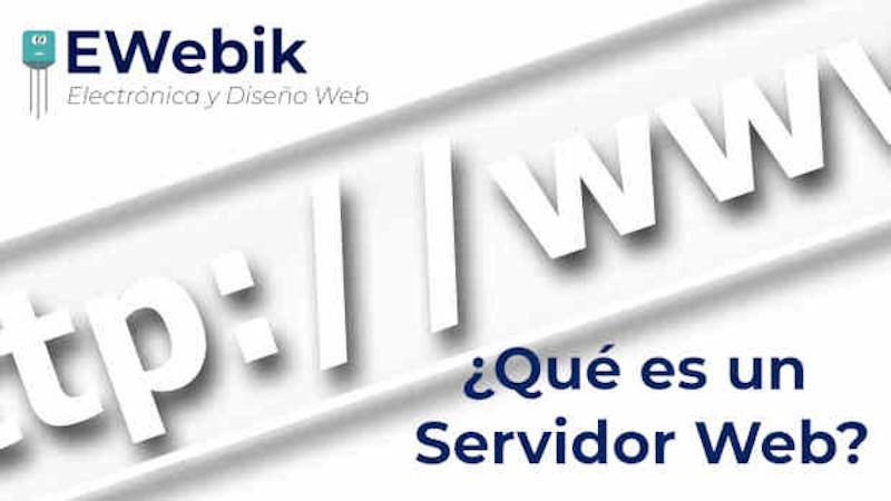 ¿Qué es un servidor web y qué características tiene?